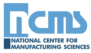 ncms the national center for manufacturing sciences home